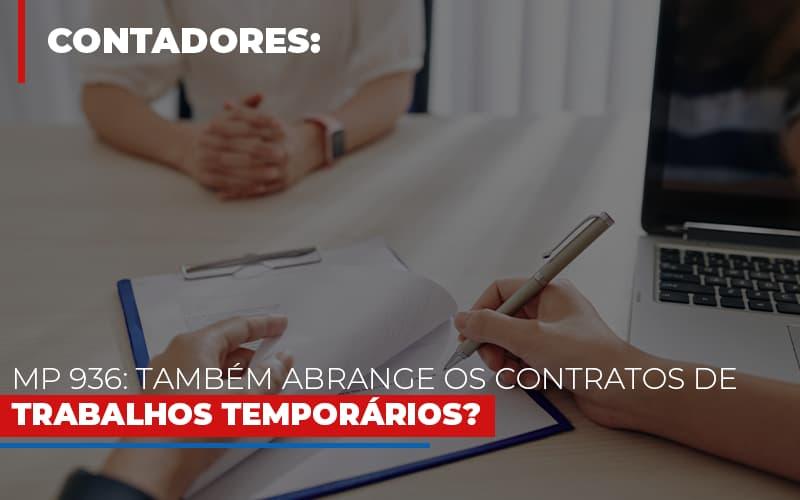 Mp-936-tambem-abrange-os-contratos-de-trabalhos-temporarios